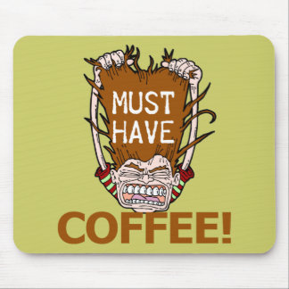 Must Have Coffee Mouse Pad