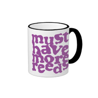 Must Have More Reeds Mugs