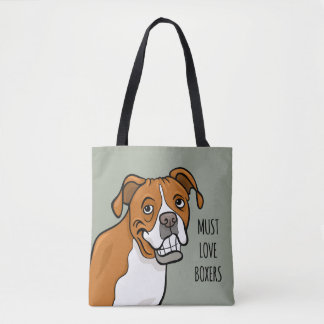 """Must Love Boxers"" Cartoon Boxer Dog Tote Bag"