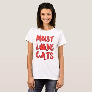 Must Love Cats Women's White Shirt