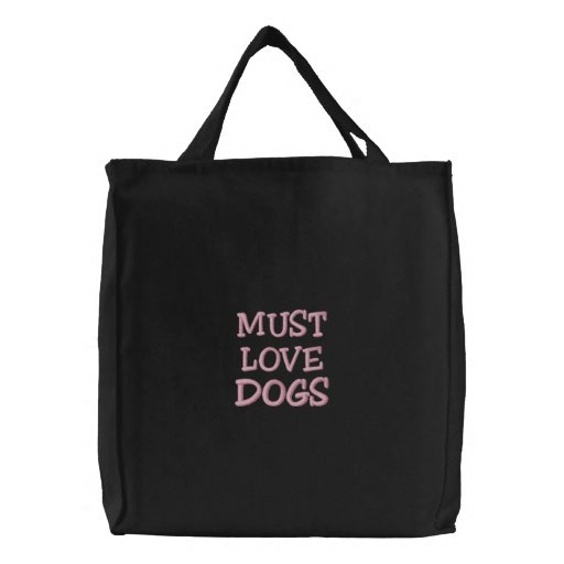 """""""Must Love Dogs"""" Pink Embroidered Black Bag"""