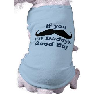 Mustache Daddy's Good Boy Sleeveless Dog Shirt