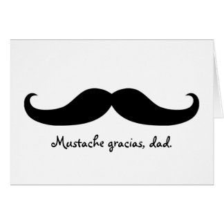 Mustache Father's Day or Birthday Card
