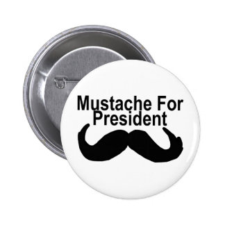 Mustache For President Pinback Buttons