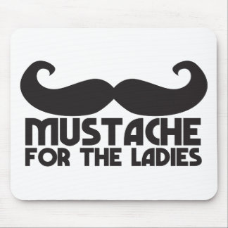 Mustache for the ladies mouse pad