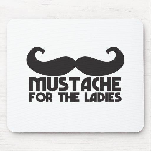Mustache for the Ladies Moustache NP design Mouse Pads