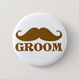 Mustache Groom 6 Cm Round Badge