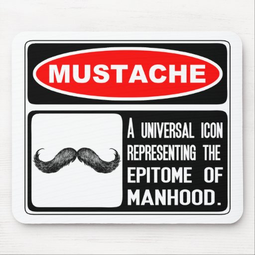 Mustache Or Moustache In Danger Sign Mousepads