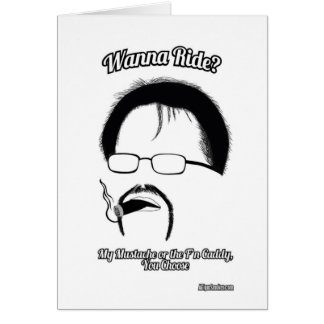 Mustache Ride, of F'n Caddy Greeting Card