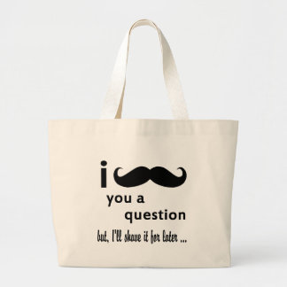 Mustache  You  a Question Gifts Tote Bags