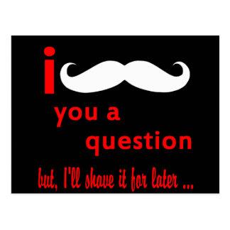 Mustache You a Question Postcard