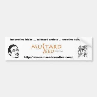Mustard Seed Creative Bumper Sticker