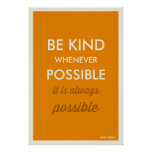 MUSTARD   VINTAGE BE KIND WHENEVER POSSIBLE POSTER