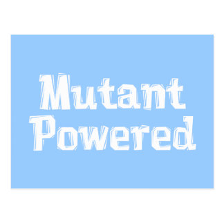 Mutant Powered Gifts Postcard