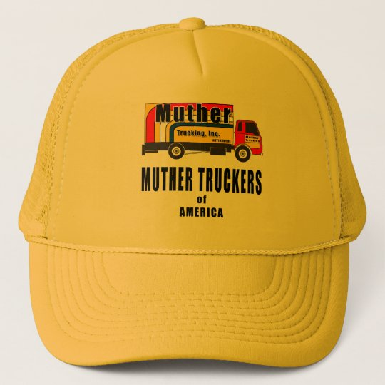 Muther Truckers Trucker Hat