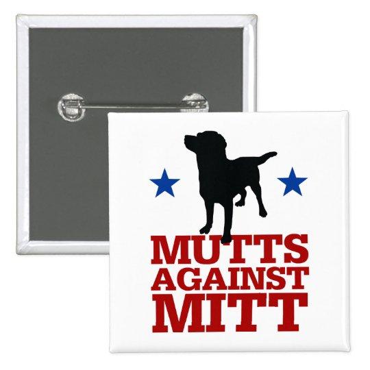 Mutts Against Mitt 15 Cm Square Badge