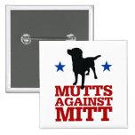 Mutts Against Mitt Buttons
