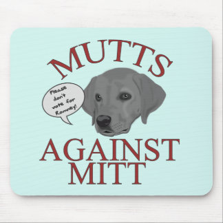 Mutts Against Mitt Mousepad