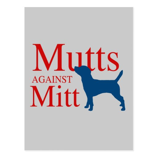 Mutts against Mitt Post Cards
