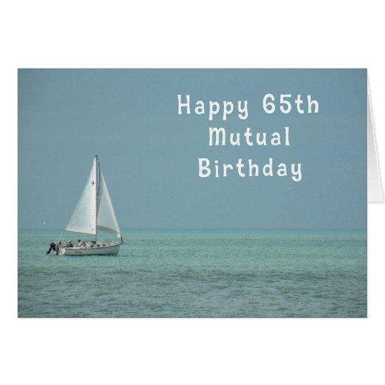 Mutual Birthday 65th, Sailboat Card