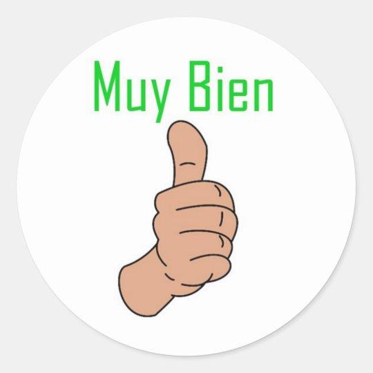 Muy Bien Classic Round Sticker