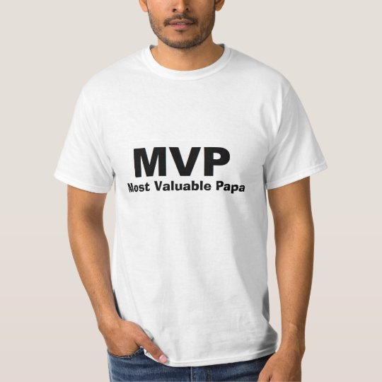 MVP Most Valuable Papa Shirt
