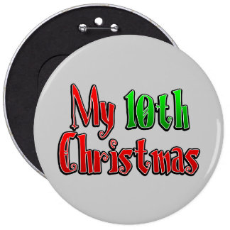 My 100th Christmas Pinback Buttons