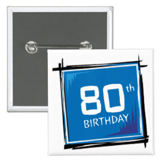 My 80th Birthday Gifts 15 Cm Square Badge