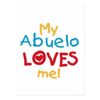 My Abuelo Loves Me T shirts and Gifts Postcard