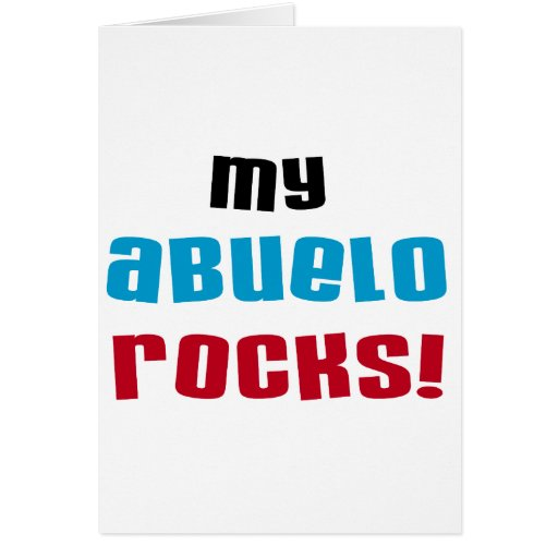 My Abuelo Rocks T-shirts and Gifts Card