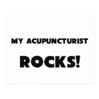 MY Acupuncturist ROCKS! Post Cards