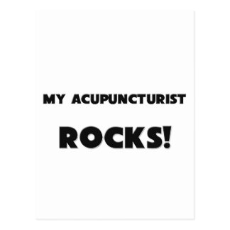MY Acupuncturist ROCKS Post Cards