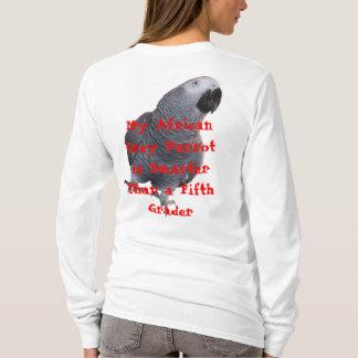 My African Grey Parrot... T-Shirt