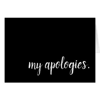 my apologies card