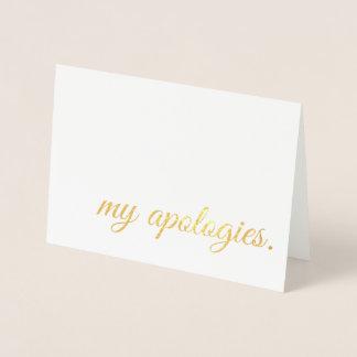 my apologies gold foil foil card