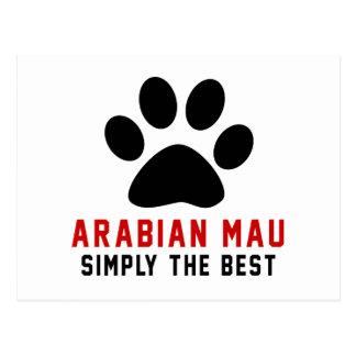 My Arabian Mau Simply The Best Post Cards