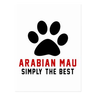 My Arabian Mau Simply The Best Post Card