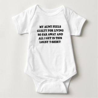 MY AUNT FEELS GUILTY FOR LIVING SO FAR AWAY AND AL BABY BODYSUIT