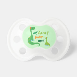 My Aunt Loves Me Dinosaur Pacifiers
