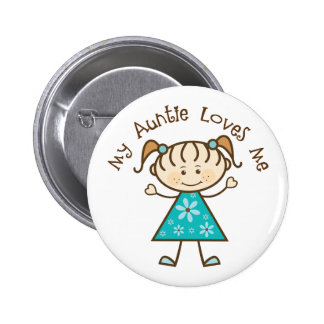 My Aunt Loves Me Gift 6 Cm Round Badge