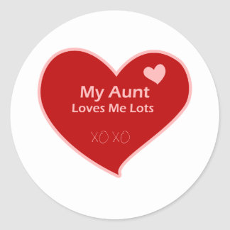 My Aunt Loves Me Lots Round Sticker