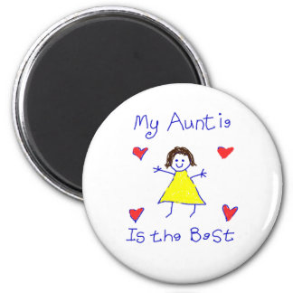 My Auntie is the Best 6 Cm Round Magnet