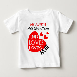 My Auntie Loves Me with Red Hearts Custom Text V01 Baby T-Shirt