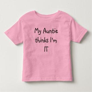 My Auntie thinks I'm IT Tshirts