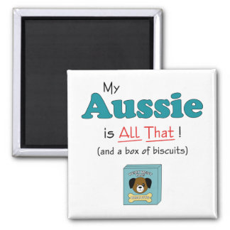 My Aussie is All That Magnets