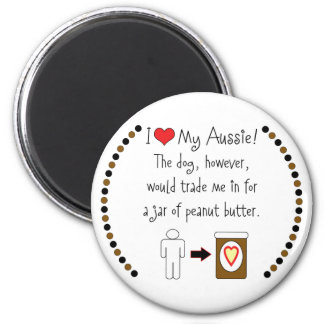 My Aussie Loves Peanut Butter Fridge Magnets