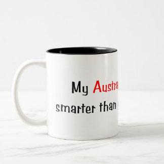 My Australian Shepherd is smarter... Mug