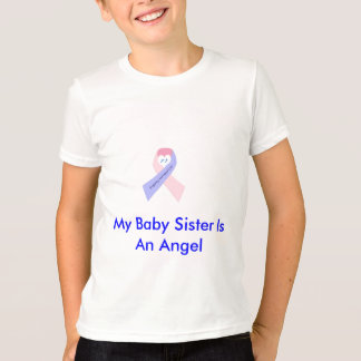 My Baby Sister Is An Angel T-Shirt