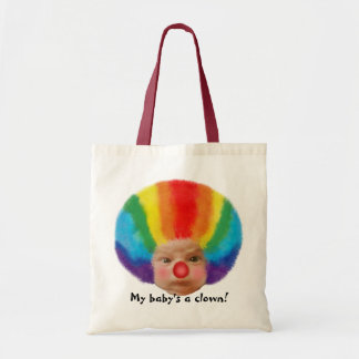 My baby's a clown! Tote Bag