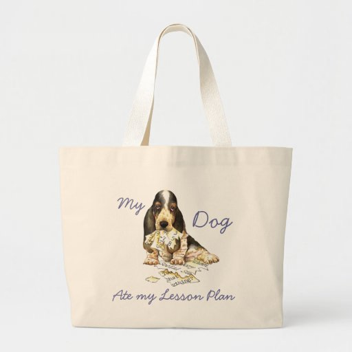 My Basset Ate My Lesson Plan Tote Bag